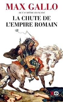 La chute de l'empire romain par Gallo