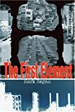 The First Element, Mark Regan, 0595369758