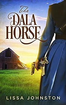 The Dala Horse by [Johnston, Lissa]