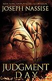 Judgment Day: A Templar Chronicles Novel