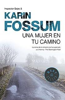 Una mujer en tu camino par Karin Fossum