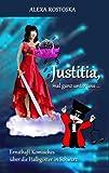 Justitia, Mal Ganz Unter Uns ..., Alexa Rostoska, 3848241846