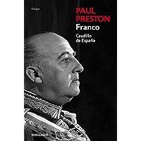 Franco (edición actualizada): Caudillo de España (Ensayo | Biografía)