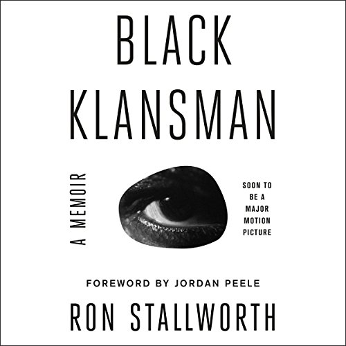 Black Klansman: Race, Hate, and the Undercover Investigations of a Lifetime cover