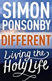 Different: Living the Holy Life
