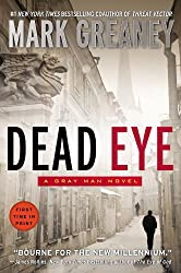 Dead Eye (A Gray Man Novel Book 4)