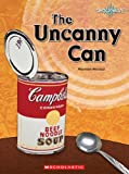 The Uncanny Can, Maureen Mecozzi, 0531175847