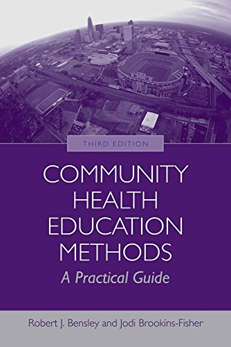 Community Health Education Methods: A Practical Guide by Brand: Jones Bartlett Learning