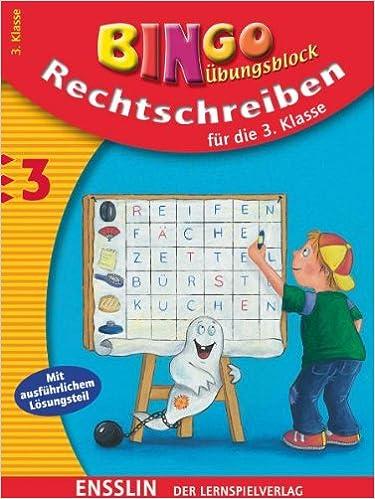 Book Bingo Ãœbungsblock. Rechtschreiben für die 3. Klasse. Mit ausführlichem Lösungsteil. (Lernmaterialien)