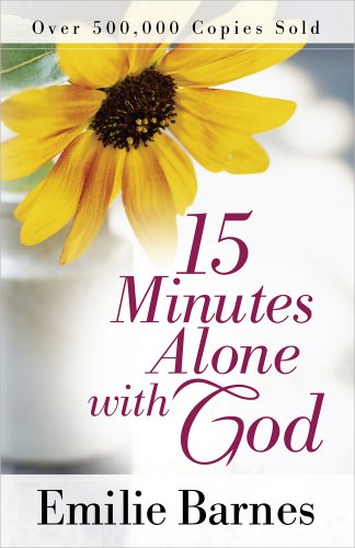 15 Minutes Alone with God