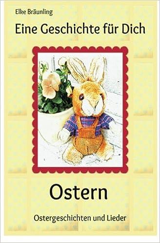 Eine Geschichte Für Dich Ostern Ostergeschichten Und