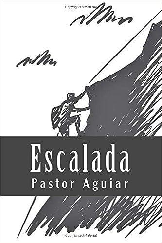 Escalada: Amazon.es: Aguiar, Pastor: Libros