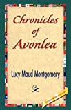 Chronicles of Avonlea, L. M. Montgomery, 1421842955