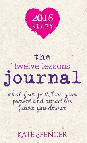 The Twelve Lessons Journal by Katherine Spencer Publishing
