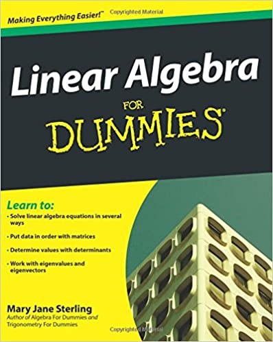 Linear algebra for dummies mary jane sterling 9780470430903 linear algebra for dummies mary jane sterling 9780470430903 amazon books fandeluxe Image collections