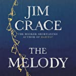 The Melody | Jim Crace