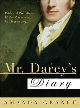 Mr. Darcy's Diary: A Novel by [Grange, Amanda]