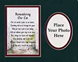 """""""Remembering Our Cat""""8x10 Poem, Double-matted In Dark Green Over Burgundy, With A Place For A Photograph."""