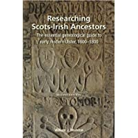 Researching Ulster Ancestors: The essential genealogical guide to early modern Ulster, 1600-1800