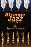 Strange Jazz, Steve Hermanos, 0595162398