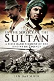 In the Service of the Sultan: A first-hand