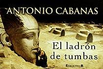 El ladrón de tumbas par Cabanas