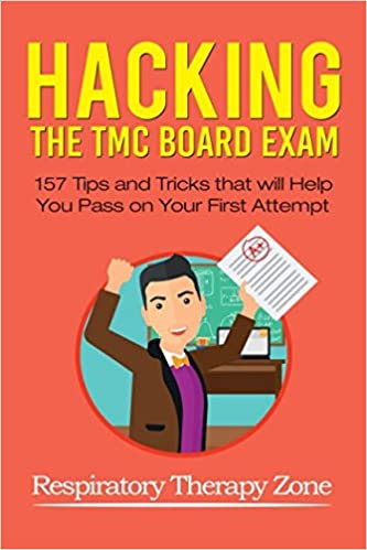 Hacking the TMC Board Exam: 157 Tips and Tricks that will