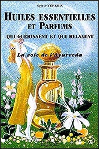 Amazon Fr Huiles Essentielles Et Parfums Qui Guerissent