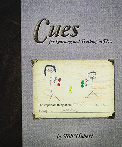 Cues: for Learning and Teaching in Flow