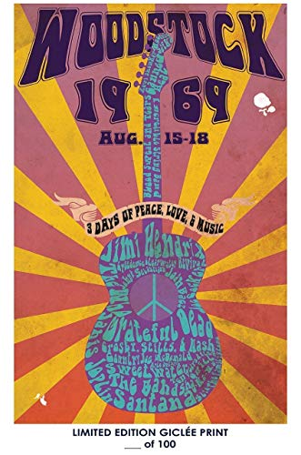(A-ONE POSTERS Rare Poster Concert Woodstock Music 1969 Reprint #'d/100!!)