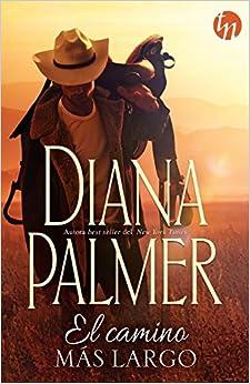 El Camino Más Largo por Diana Palmer