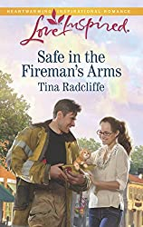 Safe in the Fireman's Arms (Love Inspired)