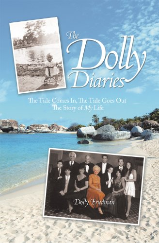 The Dolly Diaries: The Tide Comes In, the Tide Goes out the Story of My Life