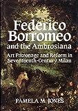 Federico Borromeo and the Ambrosiana 9780521420518