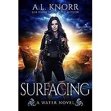 Surfacing: A Water Novel