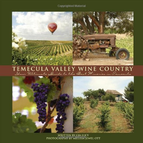 Temecula Valley Wine Country ()