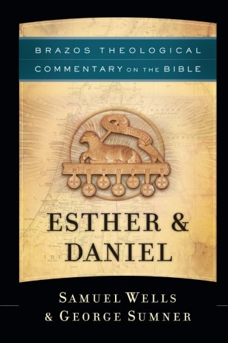 Esther & Daniel (Brazos Theological Commentary on the Bible) ebook