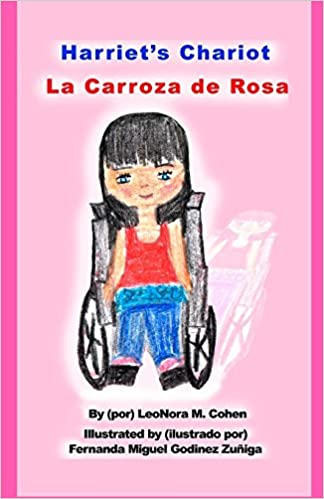 Harriets Chariot: La Carroza de Rosa Paperback – Large Print, March 23, 2017