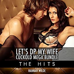 Let's DP My Wife, Cuckold Mega Bundle: The Hits
