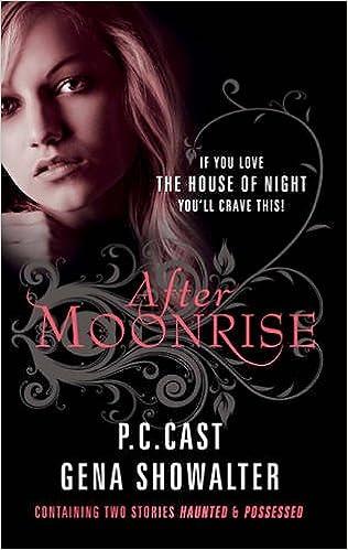 After Moonrise (Paranormal Romance): Amazon co uk: P C  Cast