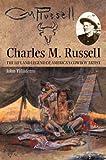 Charles M. Russell, John Taliaferro, 080613495X