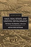 Race, Real Estate, and Uneven Development, Second