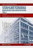 Stahlbetonbau - Bemessung und Konstruktion - Teil 2: Stützen: Sondergebiete des Stahlbetonbaus