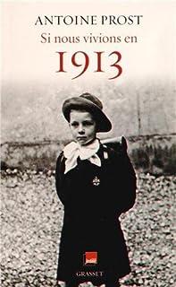Si nous vivions en 1913, Prost, Antoine