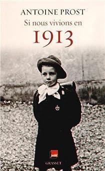 Si nous vivions en 1913 par Prost