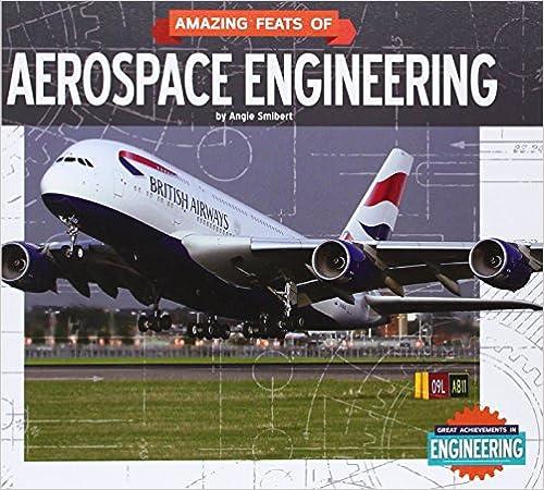 ``EXCLUSIVE`` Amazing Feats Of Aerospace Engineering (Great Achievements In Engineering). Georgia Feliz junio verdad Arizona 51esq7QSmLL._SY448_BO1,204,203,200_