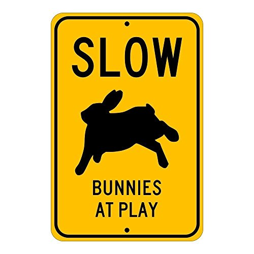 Slow, Bunnies at Play; pet rabbit novelty sign, aluminum, 6x9, glossy black on caution yellow