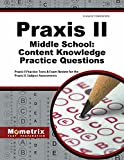 Praxis II Middle School: Content Knowledge Practice Questions: Praxis II Practice Tests & Exam Review for the Praxis II: Subject Assessments