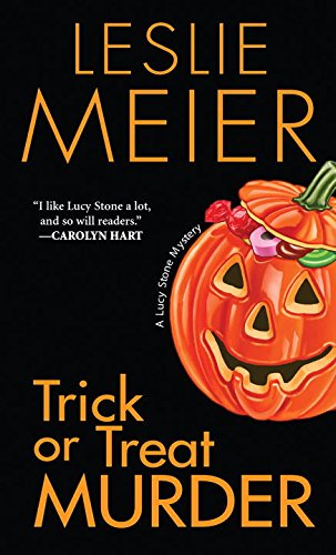 Trick Or Treat Murder (A Lucy Stone Mystery)