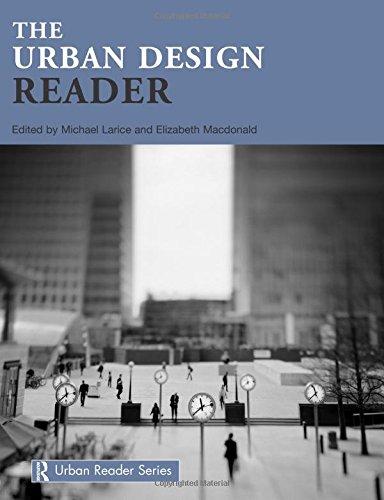 The Urban Design Reader (Routledge Urban Reader Series)